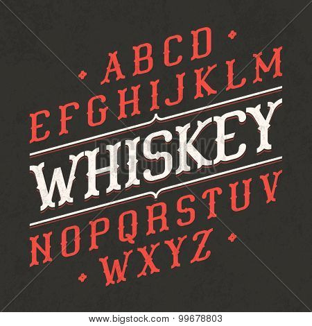 Whiskey style vintage font. Vector.