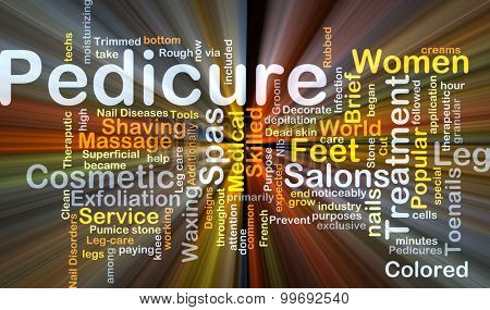 Background concept wordcloud illustration of pedicure glowing light