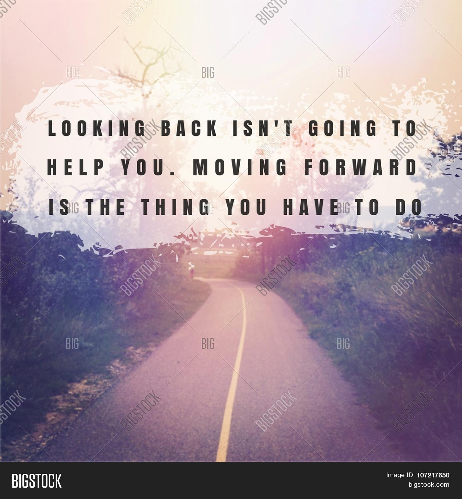 Looking Forward Quotes Inspirational Typographic Quote  Image & Photo  Bigstock