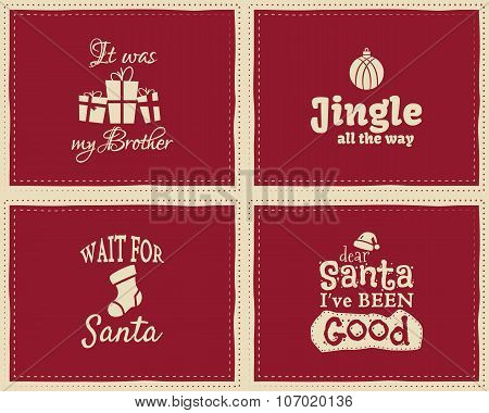 Set of unique Christmas funny signs, quotes backgrounds designs for kids - jingle all the way. Nice