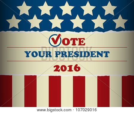 USA 2016 Vote Your President - template