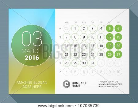 March 2016. Desk Calendar For 2016 Year. Vector Design Print Template With Place For Photo And Circl