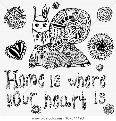 Home is where your heart is - stylish concept card in vector. Hand drawn snail, flowers, heart, lett