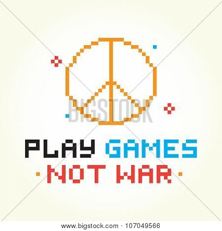Play games not war