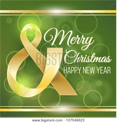 Merry Christmas and Happy New Year card. Photorealistic golden ribbon in the shape of Ampersand on g