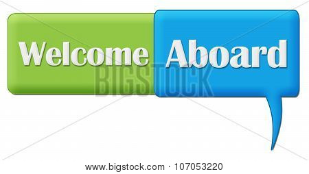 Welcome Aboard Green Blue Comment Symbol