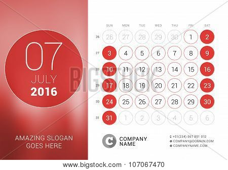 July 2016. Desk Calendar For 2016 Year. Vector Design Print Template With Place For Photo And Circle