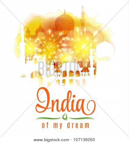 India of my dream. Illustration of India in saffron and green color splash floral background on trad