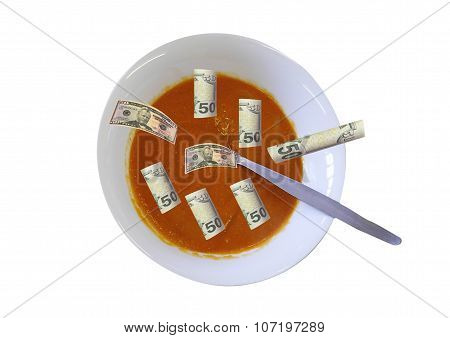 Money Floating In A Bowl Of Soup