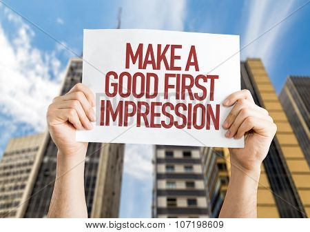 Make a Good First Impression placard with urban background