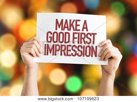 Make a Good First Impression placard with bokeh background