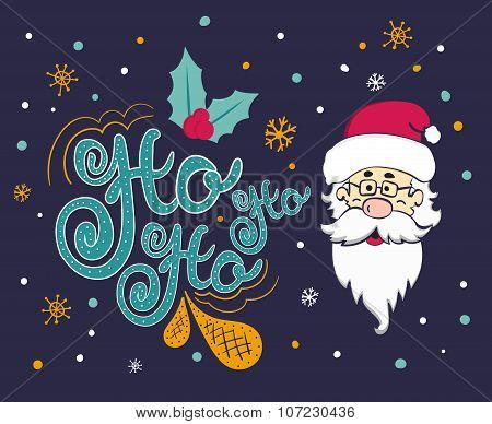 Vector Christmas Card With Santa Claus. Santa Says Ho Ho Ho.