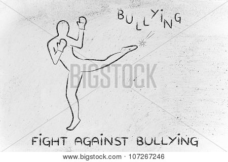 Person Kicking And Boxing The Word Bullying