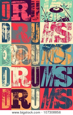 Typographical drums vintage style poster. Retro grunge vector illustration.
