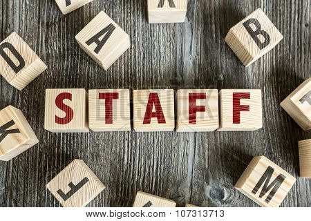Wooden Blocks with the text: Staff