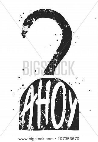 Ahoy Typographic Poster With Pirate Hook Silhouette, Nautical Illustration