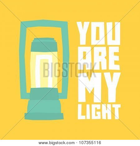 You are my light postcard
