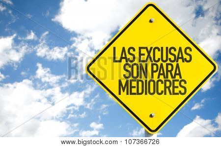 Excuses are for Average People (in Spanish) sign with sky background