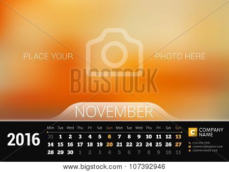 November 2016. Desk Calendar For 2016 Year. Vector Design Print Template With Place For Photo. Week