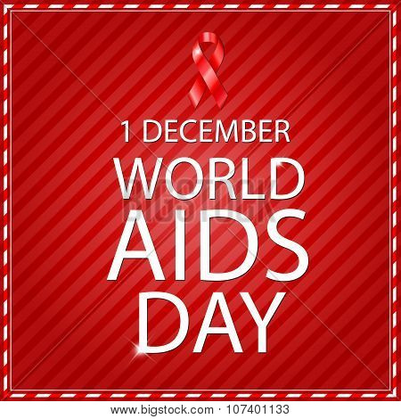 World Aids Day concept with text and red ribbon of aids awareness. Editable - very easy to use.