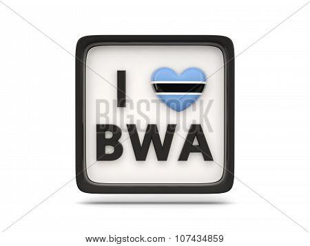 I Love Botswana Sign
