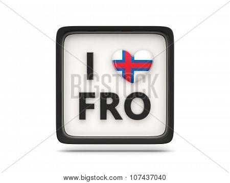 I Love Faroe Islands Sign