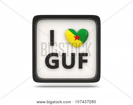 I Love French Guiana Sign