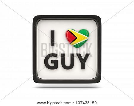 I Love Guyana Sign