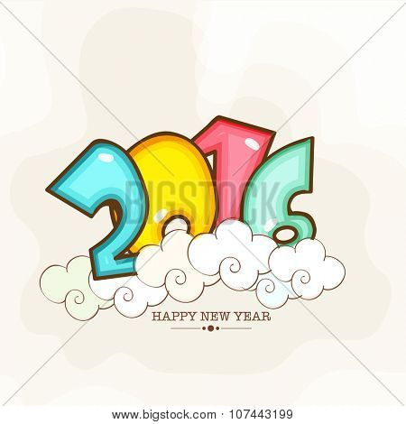 Elegant greeting card design with glossy colorful text 2016 on clouds for Happy New Year celebration.