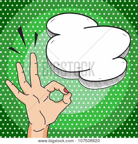 Ok Hand Gesture Comic Style Pop Art Illustration, Vector Okay Sign With Speech Bubble For Your Text