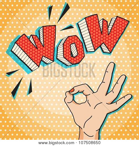 Wow Comic Pop Art Style Vector Ilustration With Ok Hand Gesture