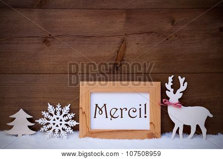 White Decoration On Snow, Text Merci Means Thank You