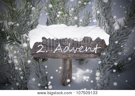 Sign Snowflakes Fir Tree 2 Advent Means Christmas Time