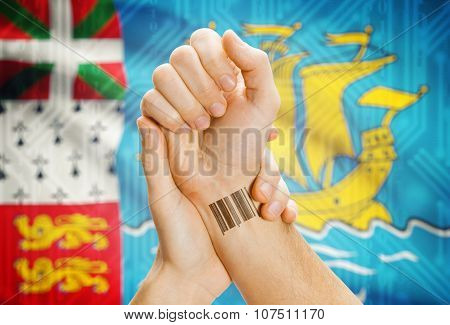 Barcode Id Number On Wrist And National Flag On Background - Saint Pierre And Miquelon