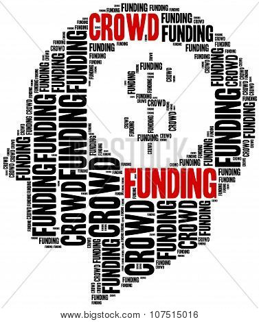 Crowdfunding, Fundraising Or Social Financing Of Business Ideas.