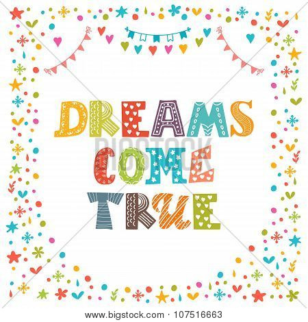 Dreams Come True. Cute Hand Drawn Postcard. Template For Your Design