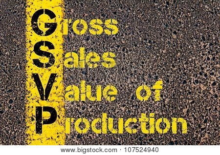 Business Acronym Gsvp As Gross Sales Value Of Production