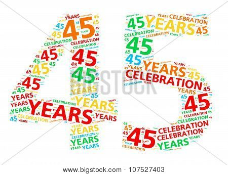 Colorful word cloud for celebrating a 45 year birthday or anniversary