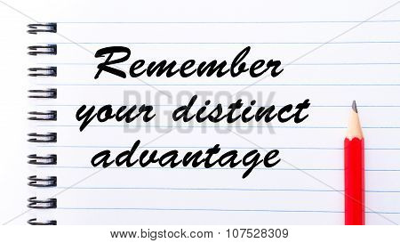 Remember Your Distinct Advantage
