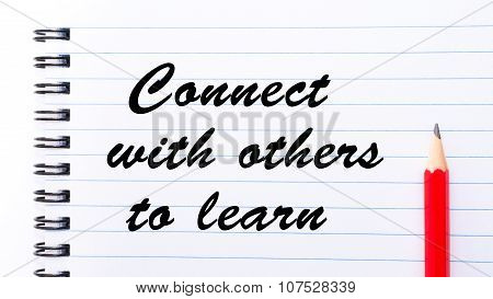 Connect With Others To Learn