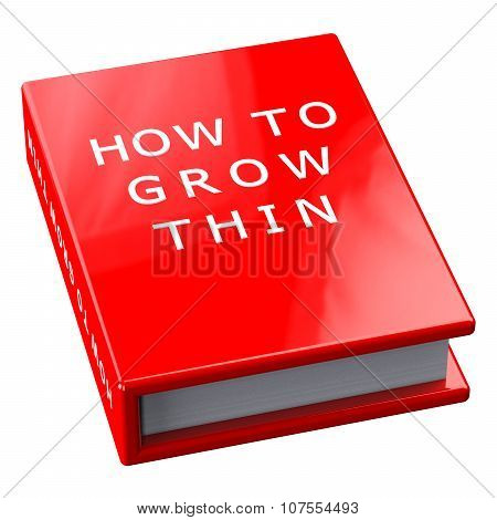 Red Book With Words How To Grow Thin