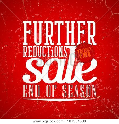 Further reductions sale design in grunge style, rasterized version.