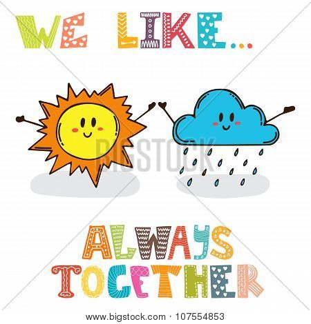 We Like... Always Together. Cute Characters Sun With Cloud. Cute Postcard