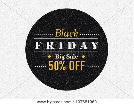 Black Friday Sale Inscription Circle Design Template. Vector Illustration.