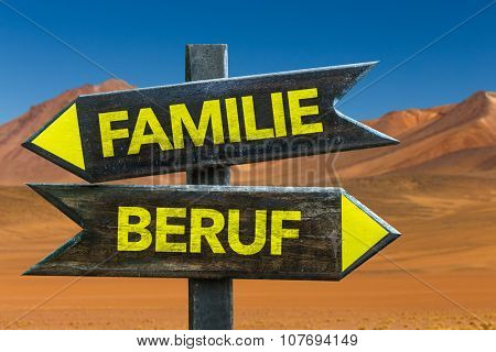 Family Occupation (in German) signpost in a desert background
