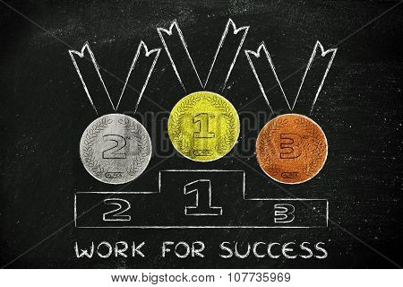 Gold, Silver And Bronze Medals With Text Work For Success