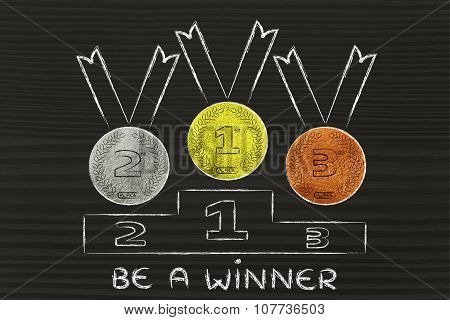 Gold, Silver And Bronze Medals With Text Be A Winner