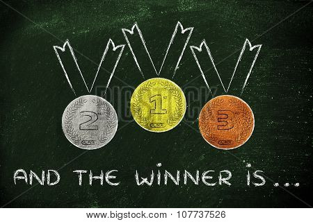 Gold, Silver And Bronze Medals With Text And The Winner Is...