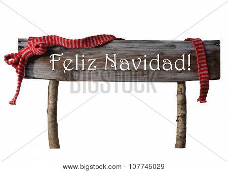 Isolated Sign Feliz Navidad Mean Merry Christmas, Red Ribbon