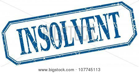 Insolvent Square Blue Grunge Vintage Isolated Label